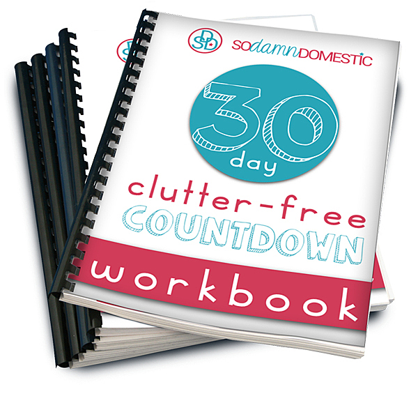 30 Day Clutter Free Countdown Workbook