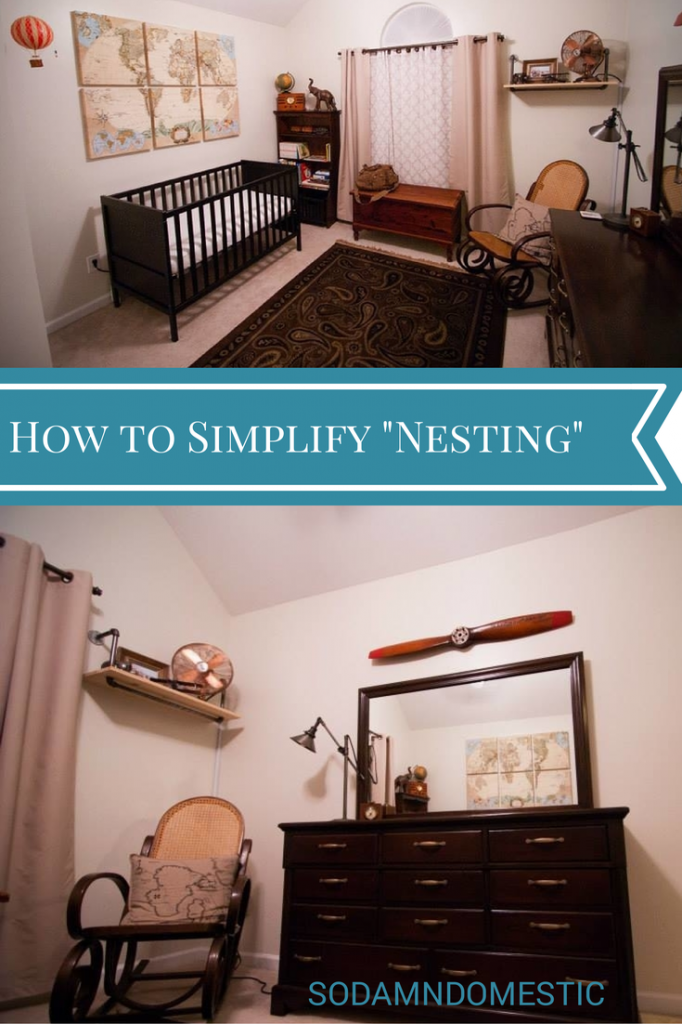 "How we simplified our entire lives in 2 weeks, and made ""nesting"" a breeze."
