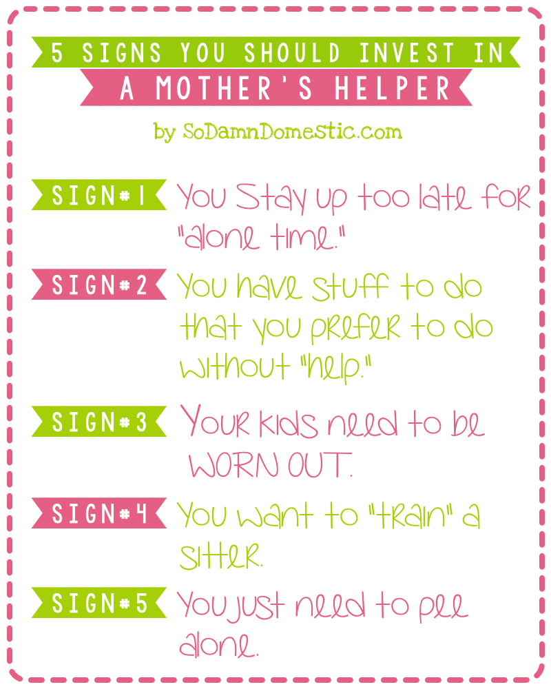 why you need a mother's helper