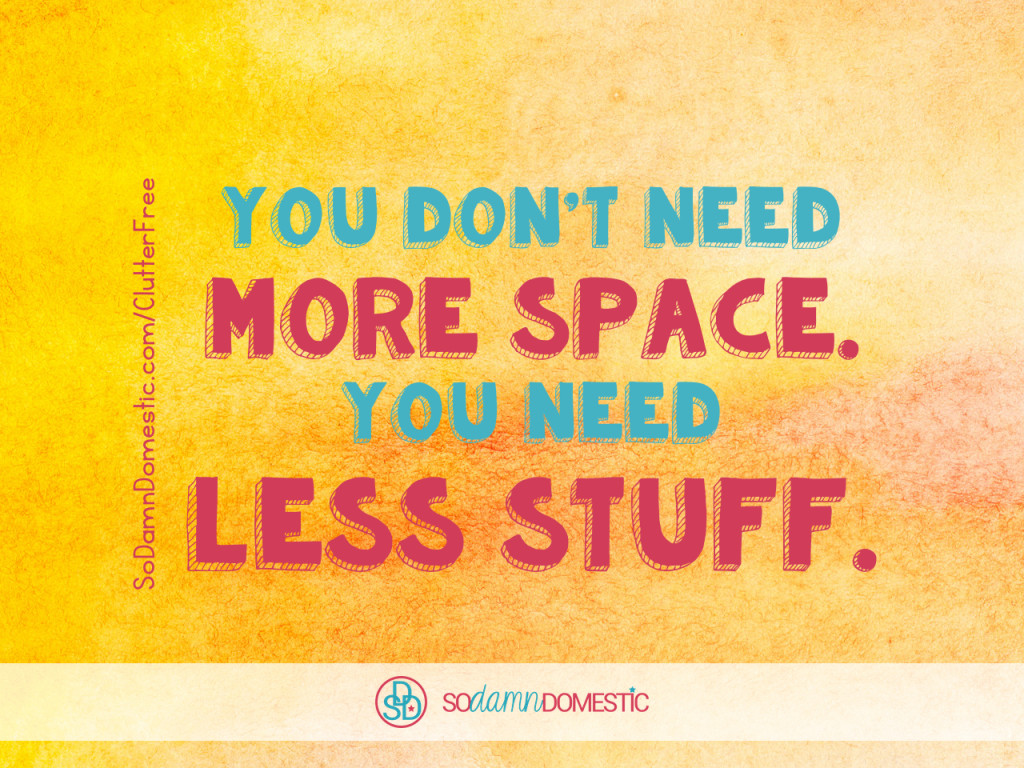 Day 29 of 30 Day Clutter-Free Countdown - Quote about Decluttering