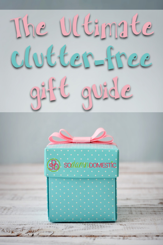 The ultimate clutter-free gift guide